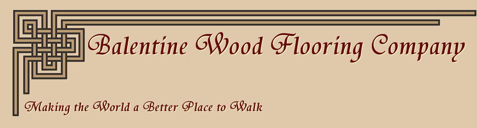 Balentine Wood Flooring